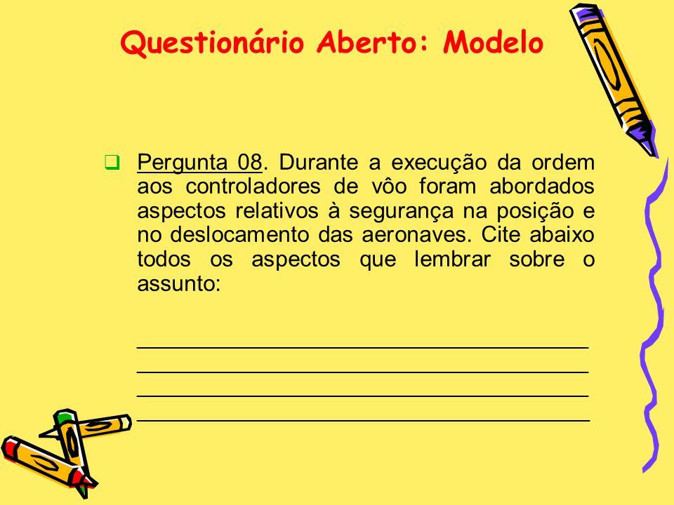 Questionário Aberto: Modelo