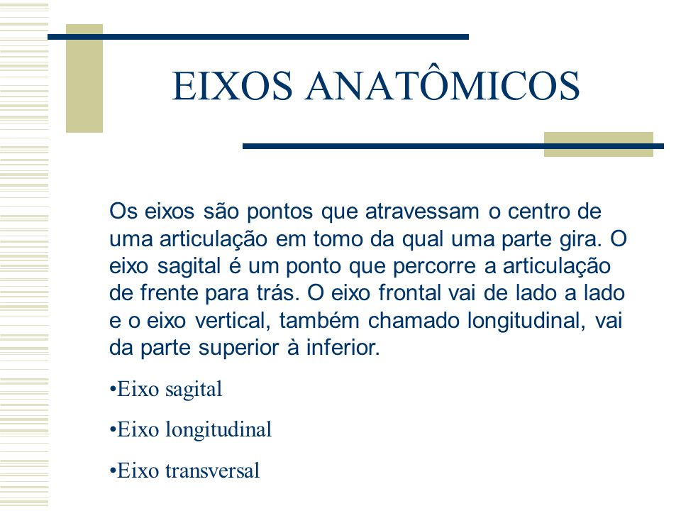 EIXOS ANATÔMICOS