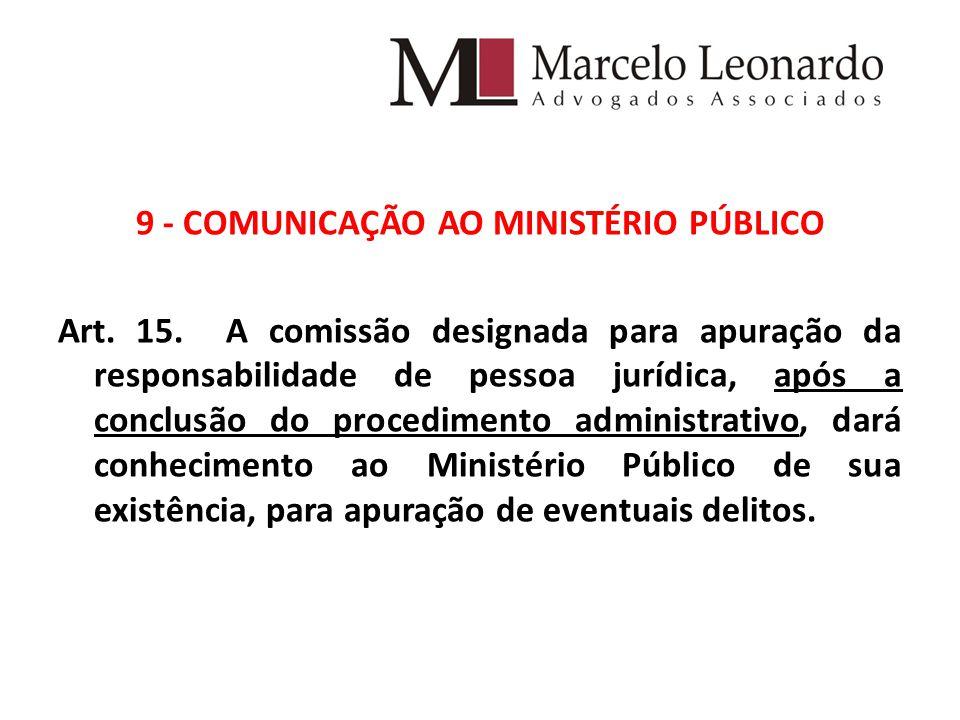9 - COMUNICAÇÃO AO MINISTÉRIO PÚBLICO Art. 15