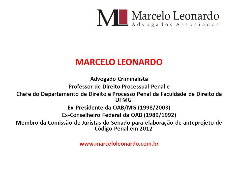 MARCELO LEONARDO Advogado Criminalista