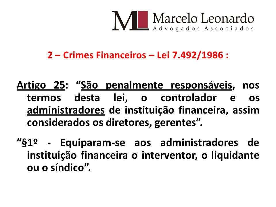 2 – Crimes Financeiros – Lei 7.492/1986 :
