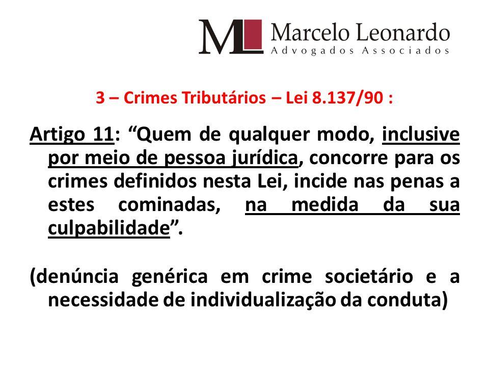 3 – Crimes Tributários – Lei 8.137/90 :