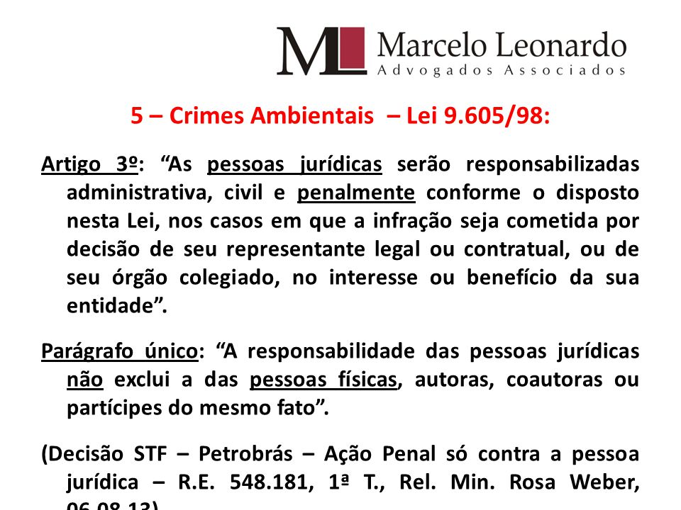 5 – Crimes Ambientais – Lei 9.605/98: