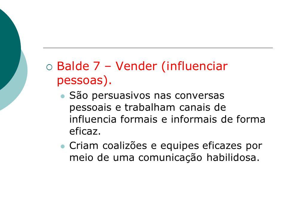 Balde 7 – Vender (influenciar pessoas).