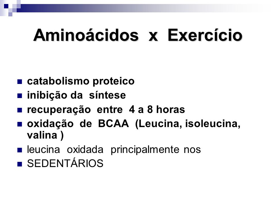 Aminoácidos x Exercício