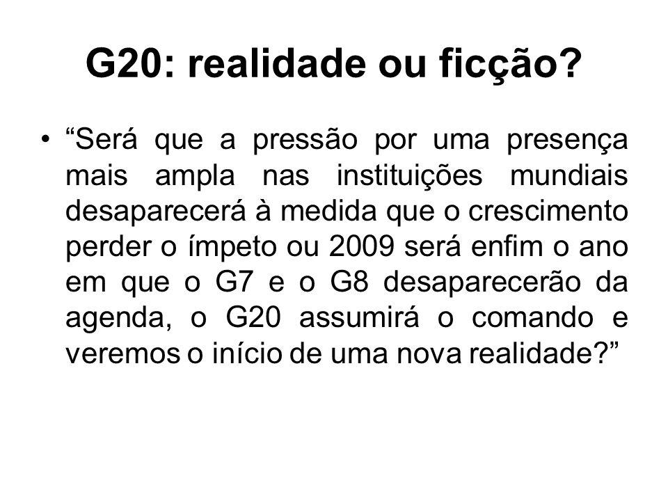G20: realidade ou ficção