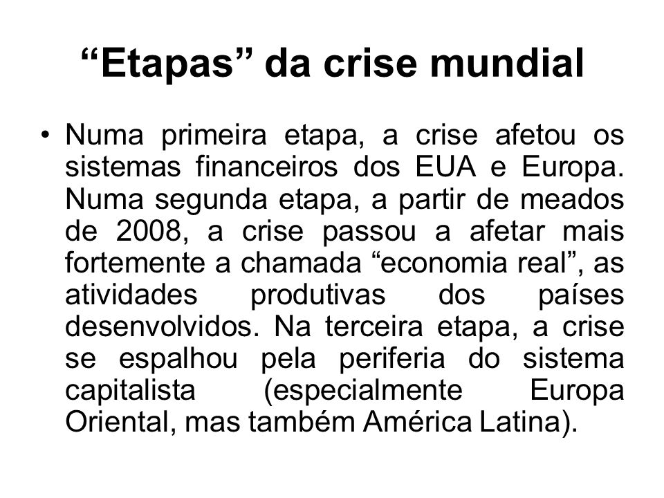 Etapas da crise mundial