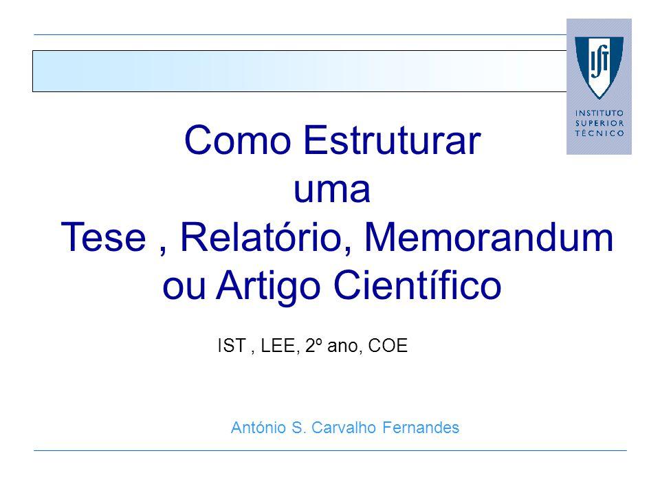 Como Estruturar uma Tese , Relatório, Memorandum ou Artigo Científico
