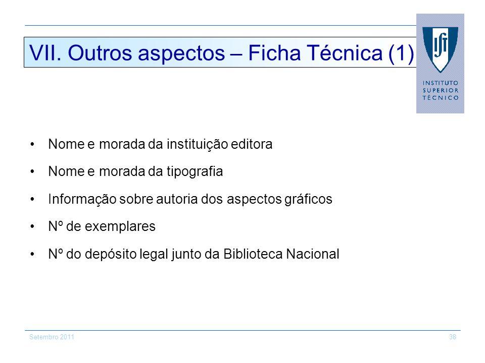 VII. Outros aspectos – Ficha Técnica (1)