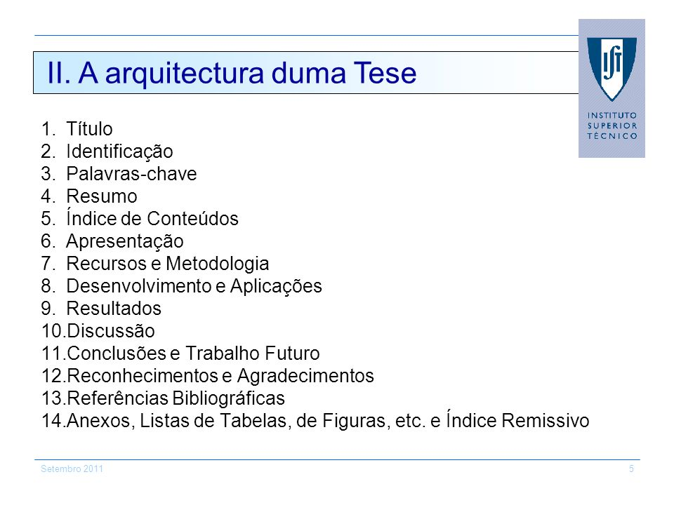 II. A arquitectura duma Tese