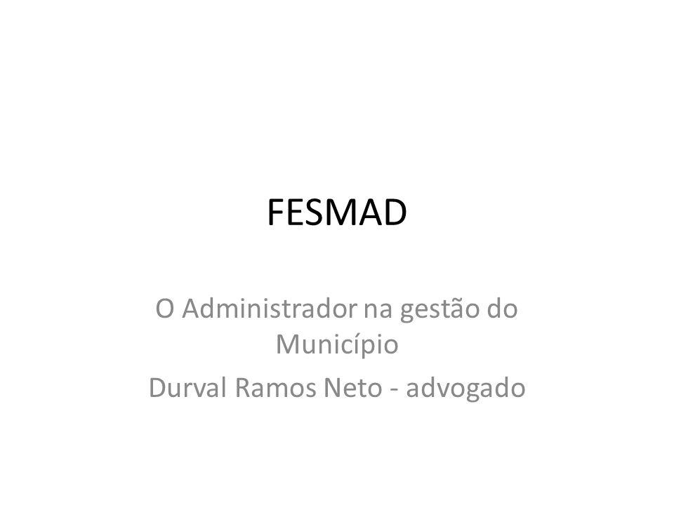 O Administrador na gestão do Município Durval Ramos Neto - advogado