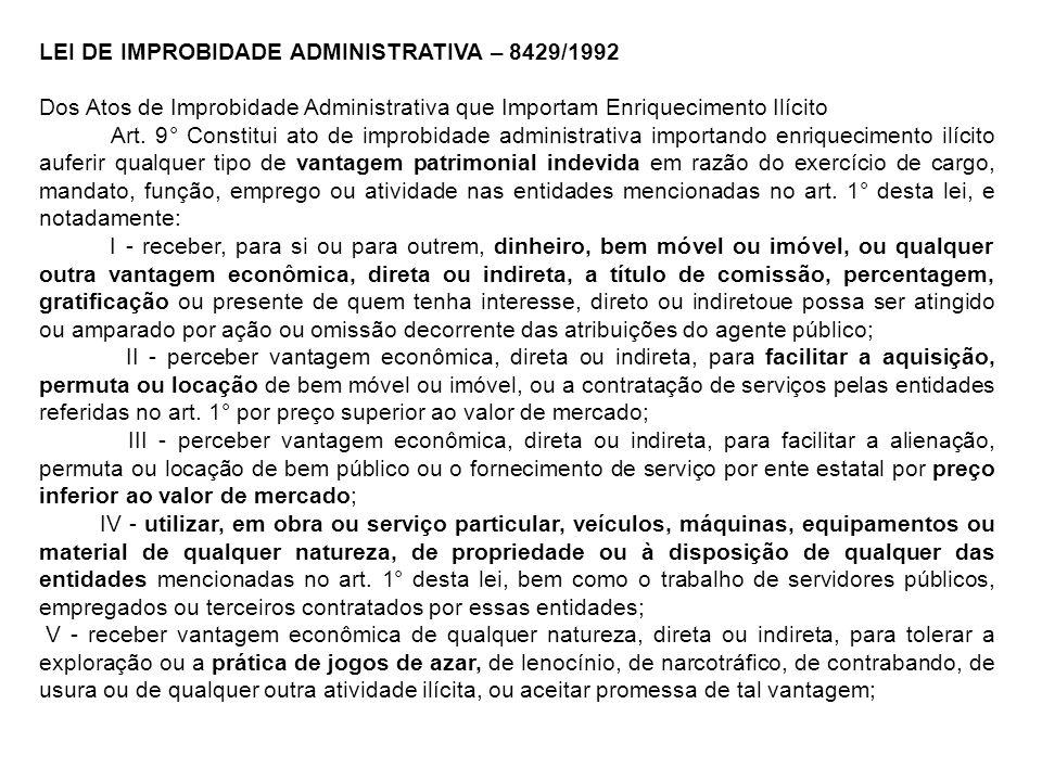 LEI DE IMPROBIDADE ADMINISTRATIVA – 8429/1992