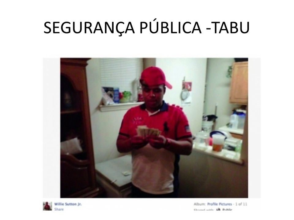 SEGURANÇA PÚBLICA -TABU