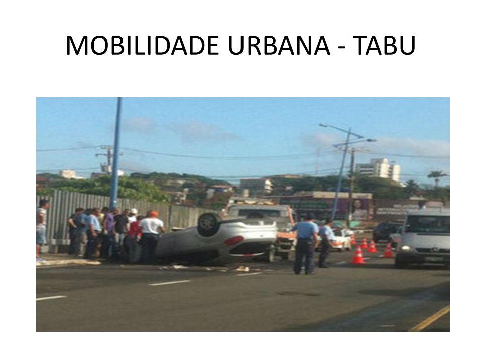 MOBILIDADE URBANA - TABU