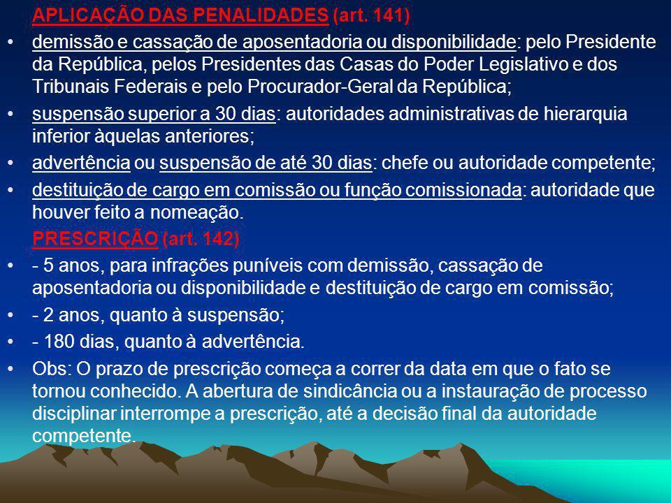 APLICAÇÃO DAS PENALIDADES (art. 141)