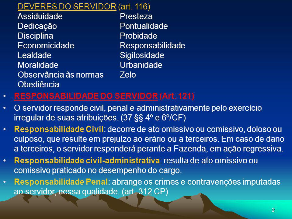 DEVERES DO SERVIDOR (art. 116)