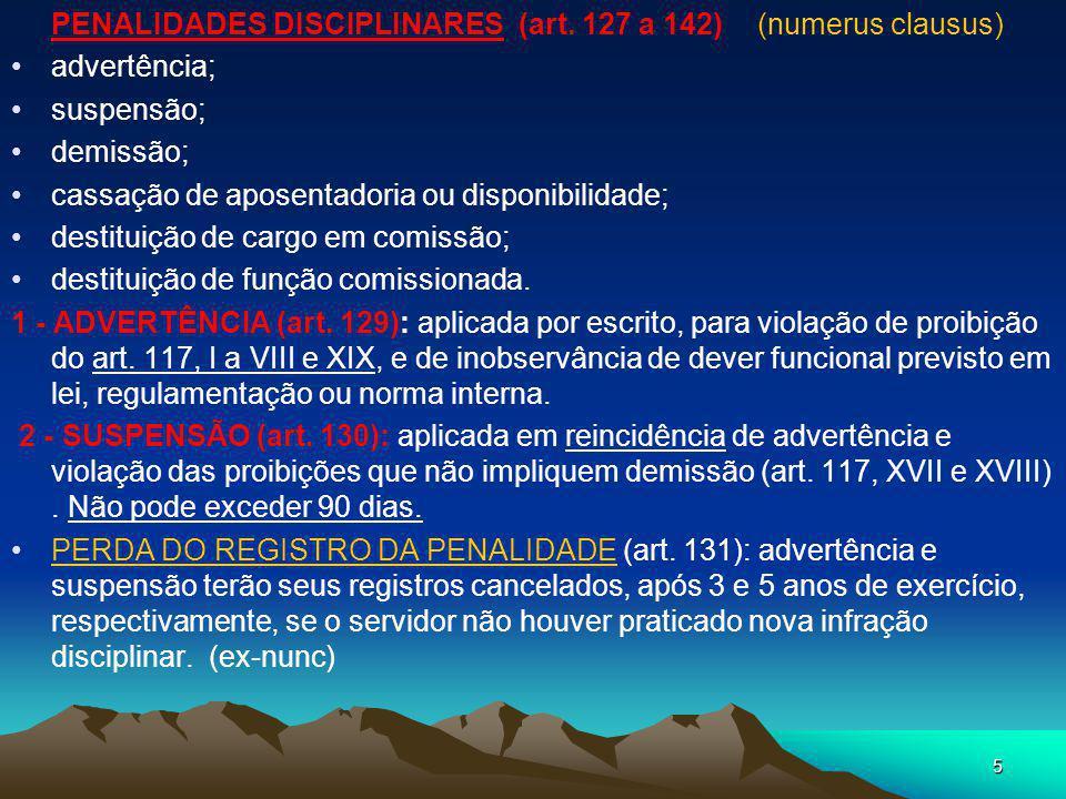 PENALIDADES DISCIPLINARES (art. 127 a 142) (numerus clausus)