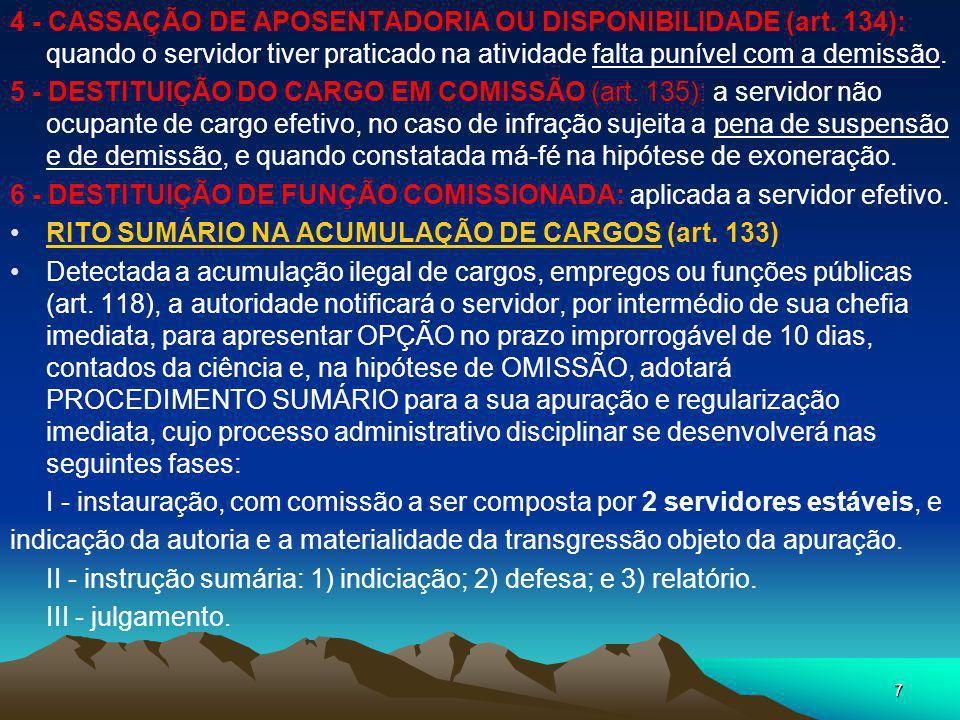 4 - CASSAÇÃO DE APOSENTADORIA OU DISPONIBILIDADE (art