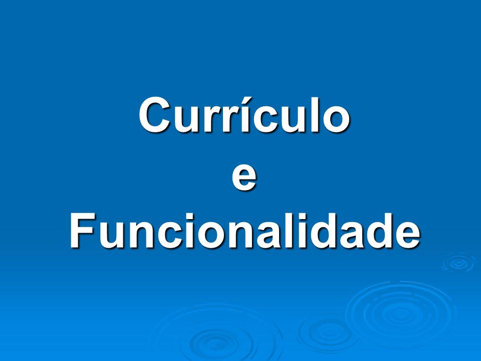 Currículo e Funcionalidade