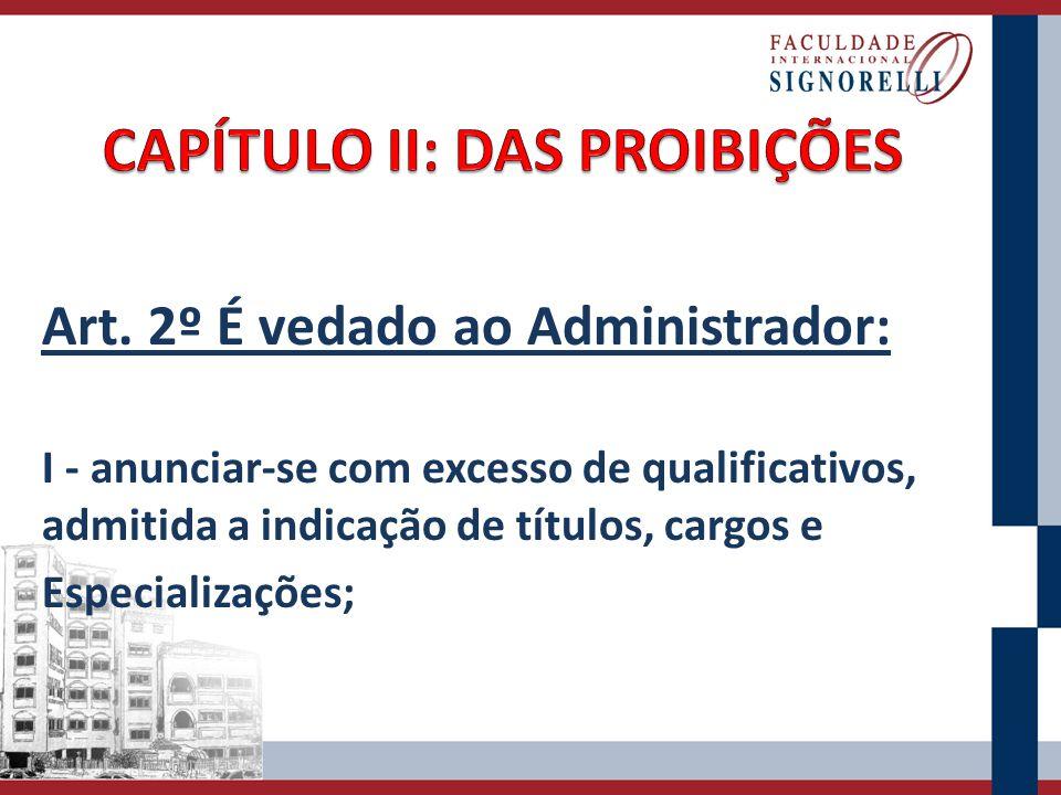 CAPÍTULO II: DAS PROIBIÇÕES