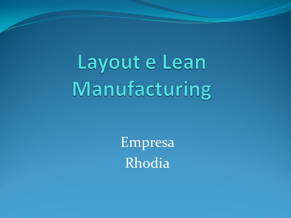 Layout e Lean Manufacturing