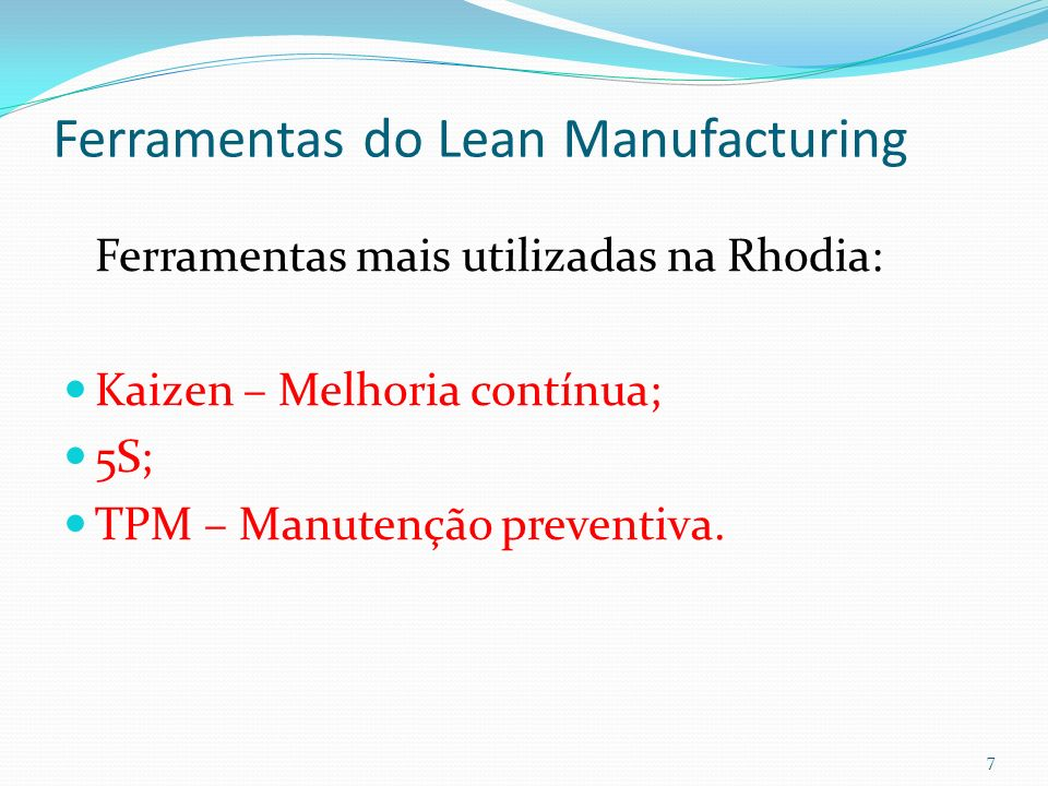 Ferramentas do Lean Manufacturing