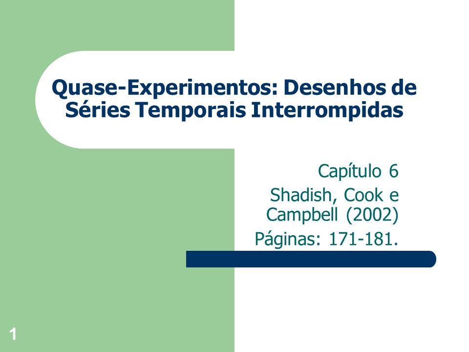 Quase-Experimentos: Desenhos de Séries Temporais Interrompidas