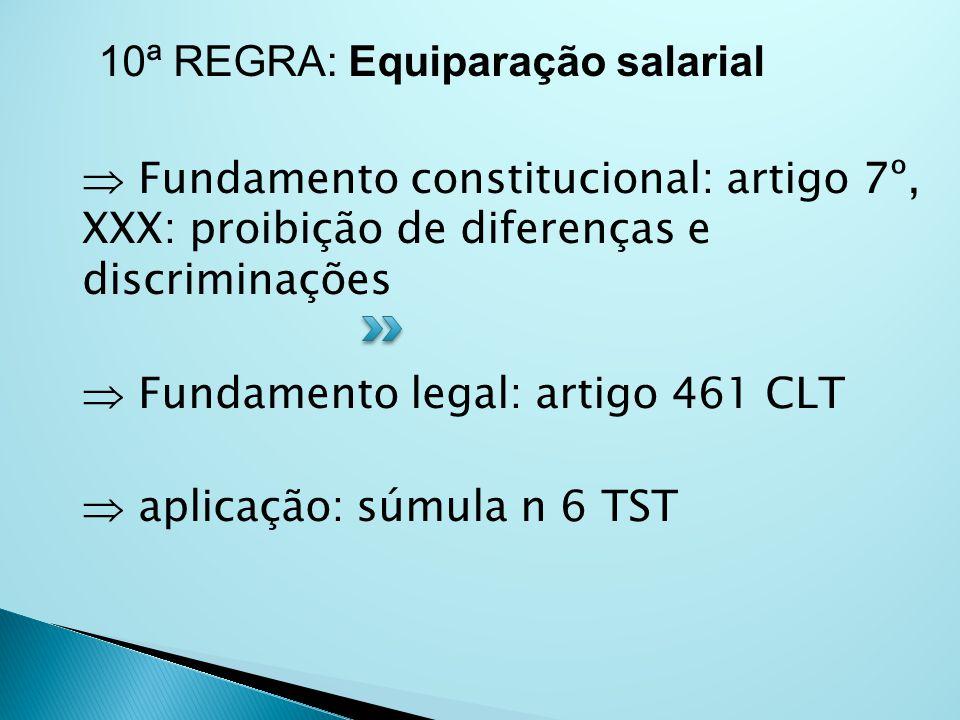 10ª REGRA: Equiparação salarial