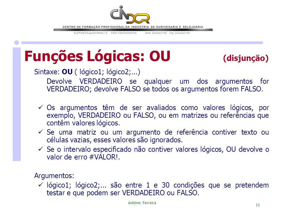 Funções Lógicas: OU (disjunção)