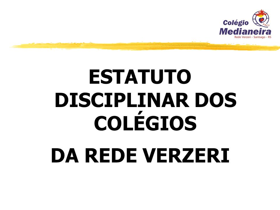 ESTATUTO DISCIPLINAR DOS COLÉGIOS