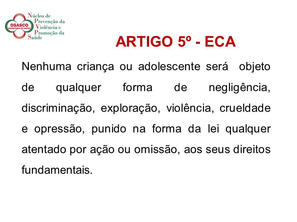 ARTIGO 5º - ECA