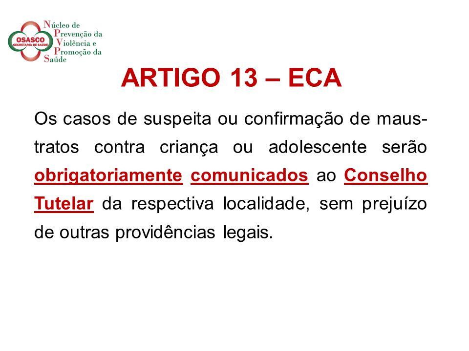 . ARTIGO 13 – ECA.
