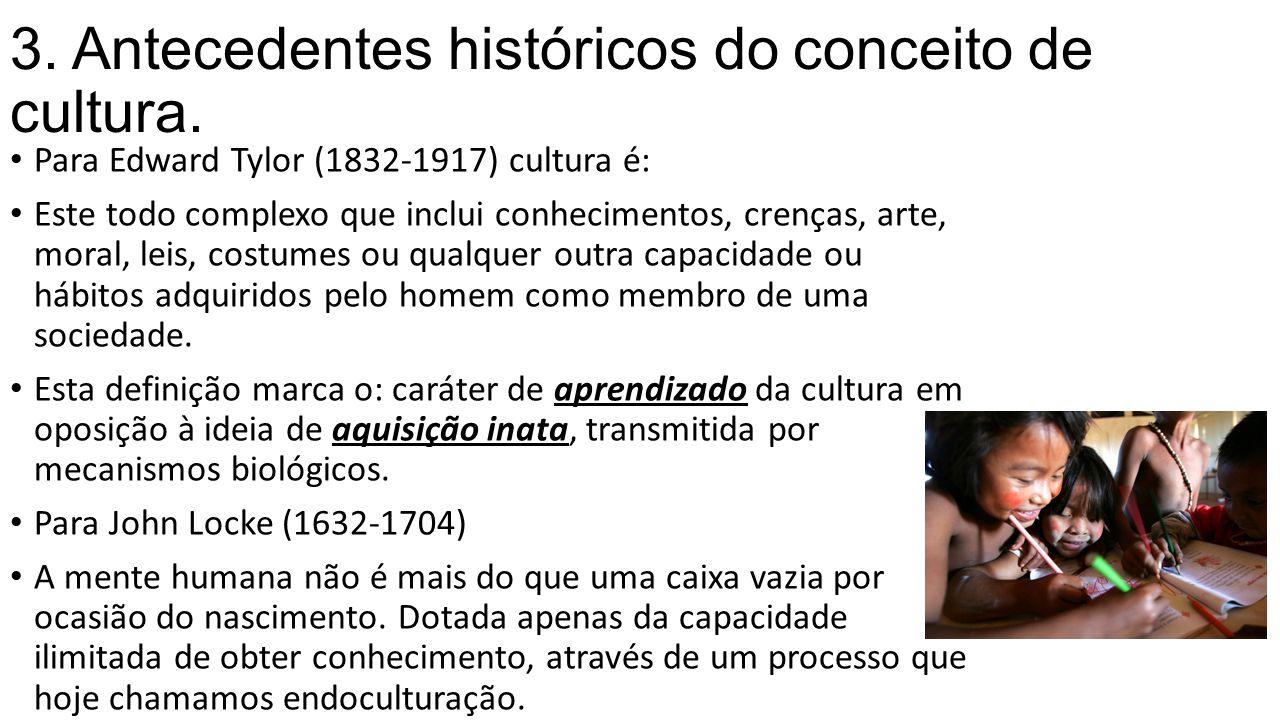 3. Antecedentes históricos do conceito de cultura.
