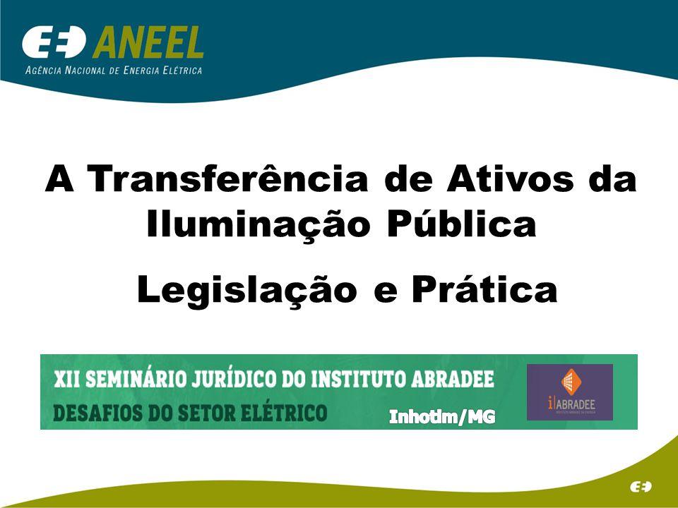 A Transferência de Ativos da Iluminação Pública Legislação e Prática