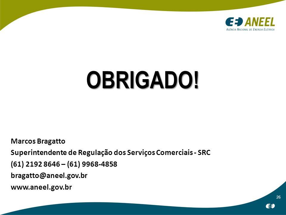 OBRIGADO! Marcos Bragatto