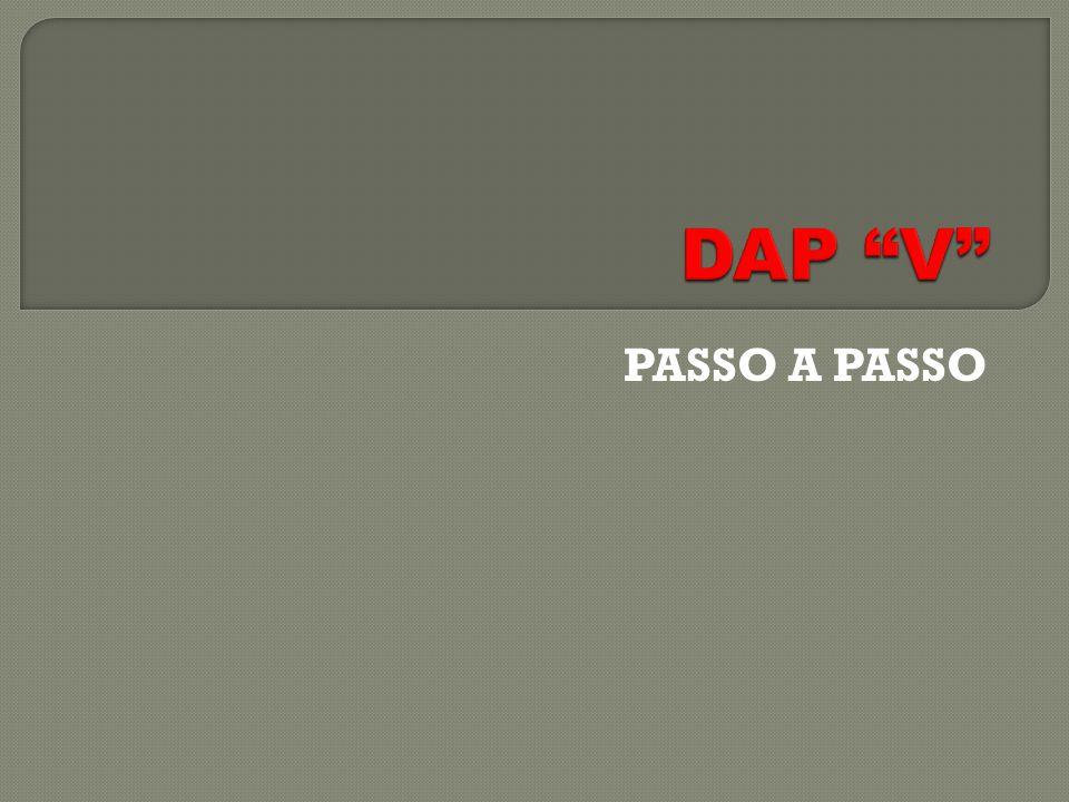 DAP V PASSO A PASSO