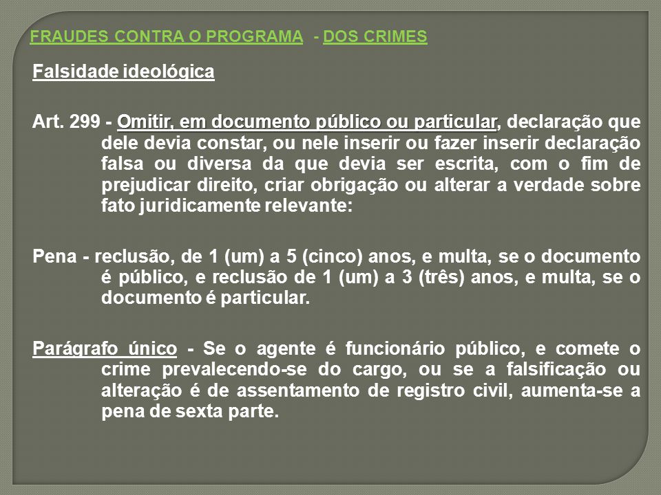 FRAUDES CONTRA O PROGRAMA - DOS CRIMES