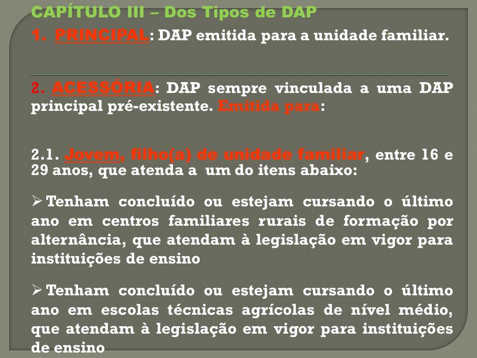 CAPÍTULO III – Dos Tipos de DAP