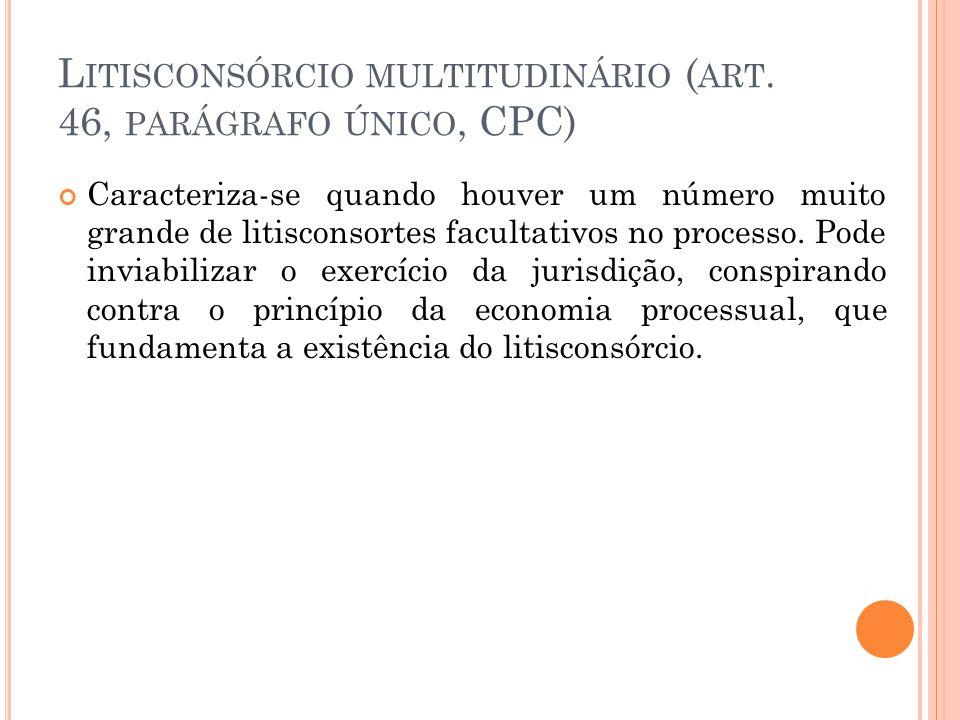 Litisconsórcio multitudinário (art. 46, parágrafo único, CPC)