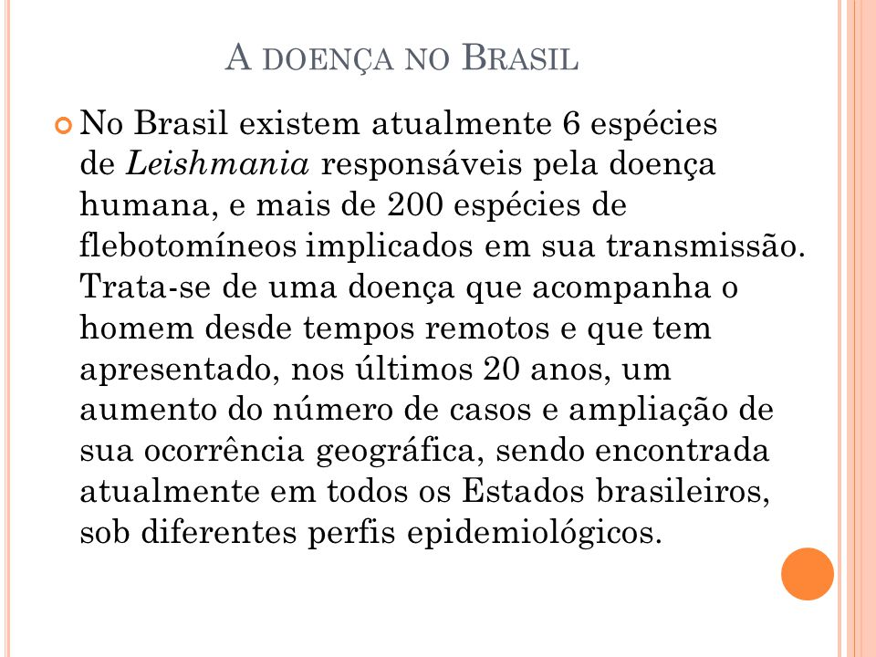 A doença no Brasil