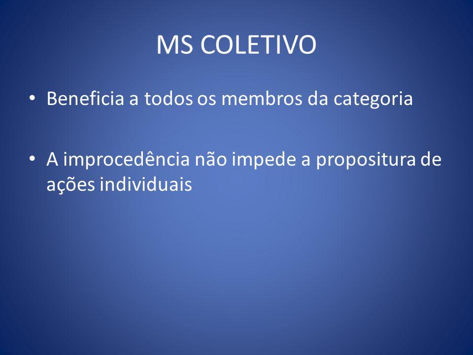 MS COLETIVO Beneficia a todos os membros da categoria