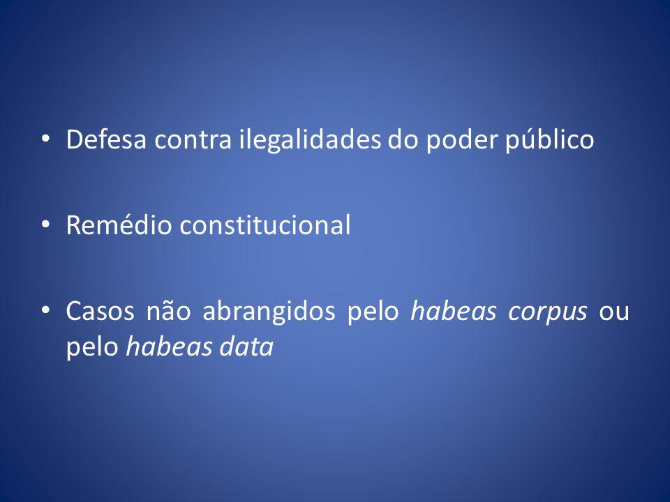 Defesa contra ilegalidades do poder público