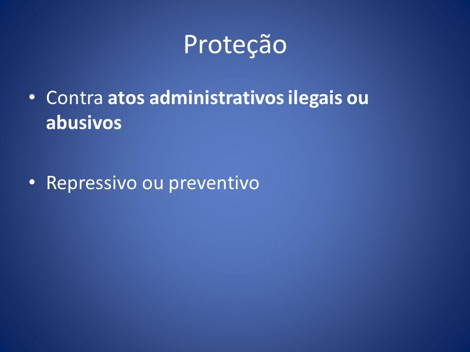 Proteção Contra atos administrativos ilegais ou abusivos