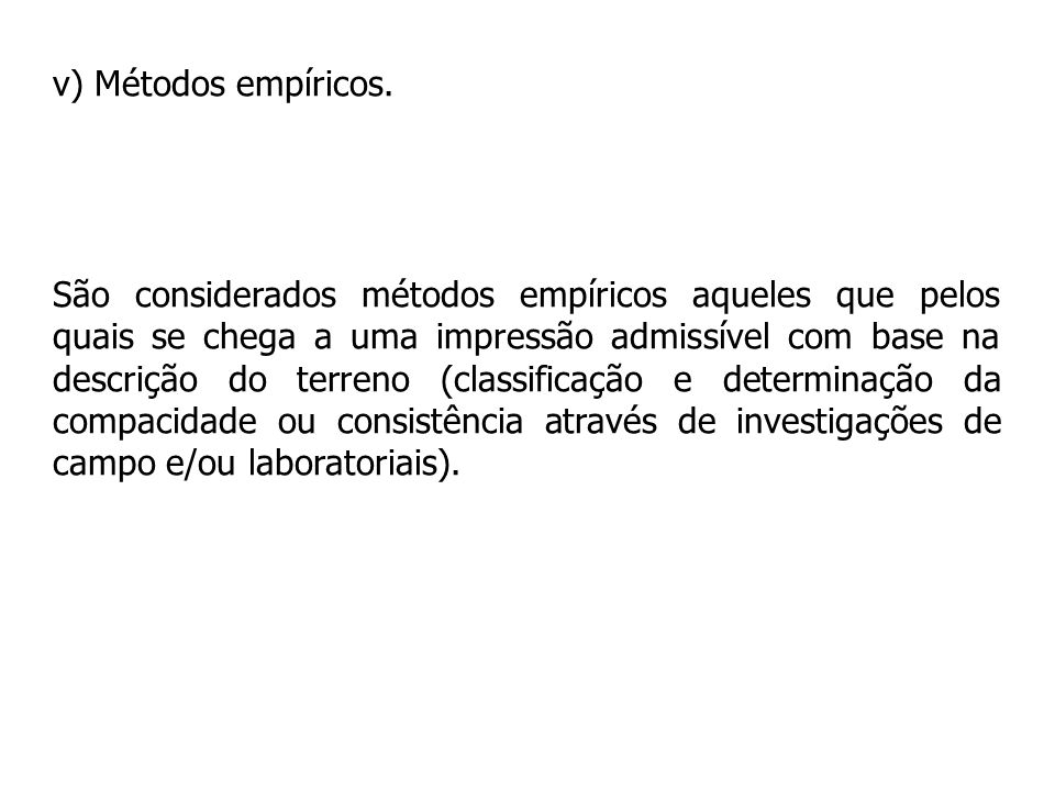 v) Métodos empíricos.