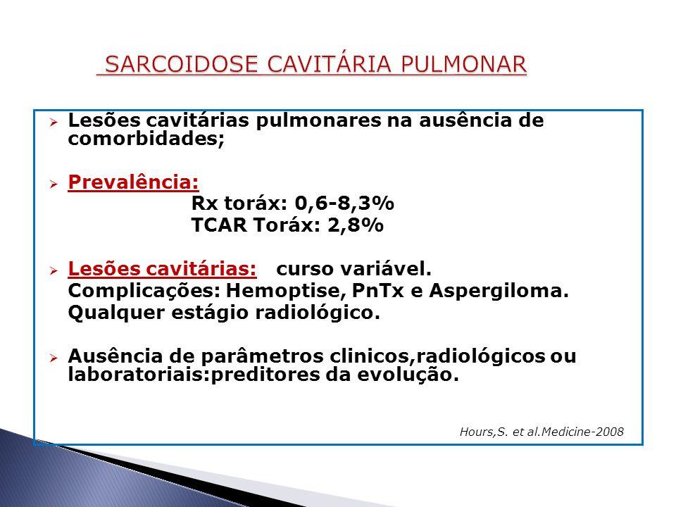 SARCOIDOSE CAVITÁRIA PULMONAR