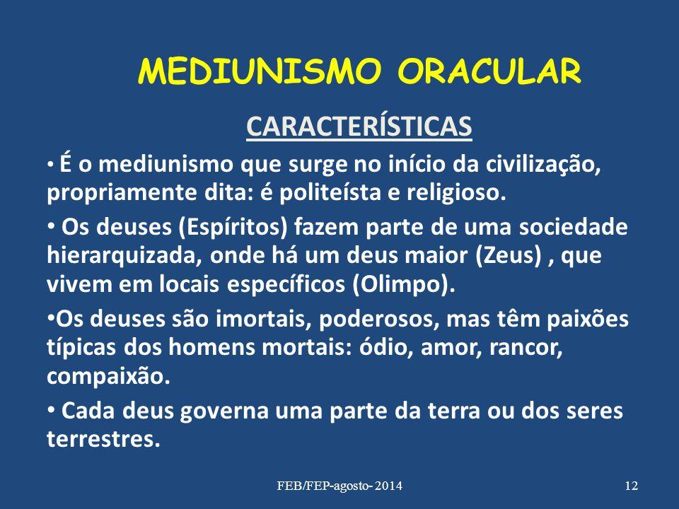MEDIUNISMO ORACULAR CARACTERÍSTICAS