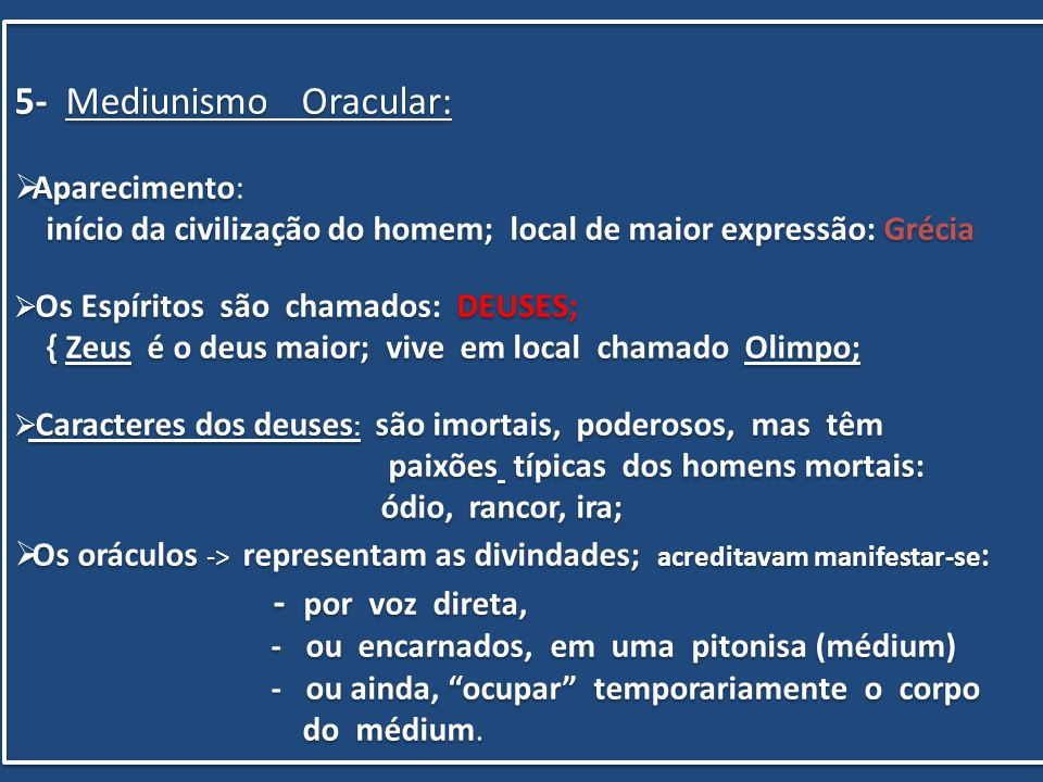 5- Mediunismo Oracular: