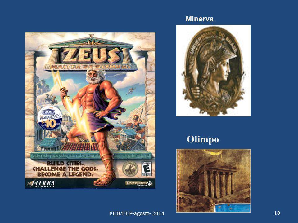 Minerva. Olimpo FEB/FEP-agosto- 2014
