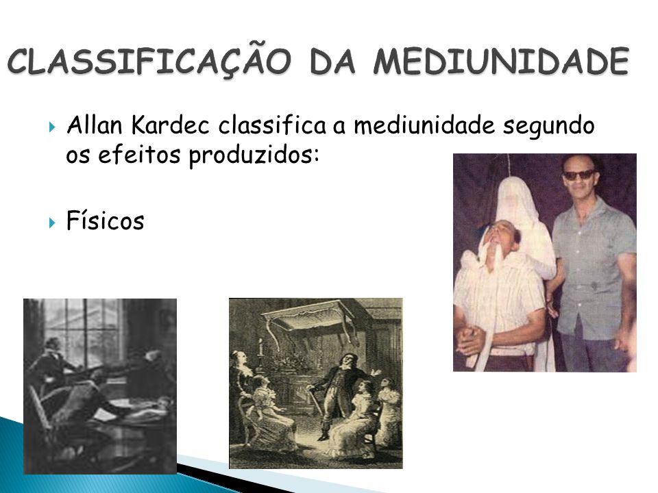 CLASSIFICAÇÃO DA MEDIUNIDADE
