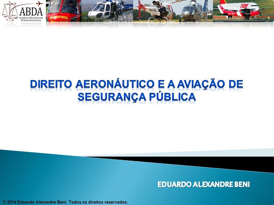 direito aeronáutico e a aviação de segurança pública